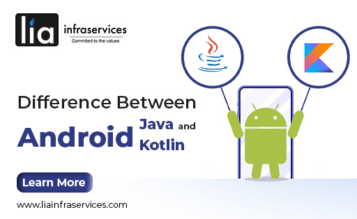 Difference Between Android App Development with Java Vs Kotlin